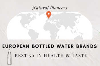 Thumbnail Natural Pioneers European Bottled Water Brands Best fifty in health and taste