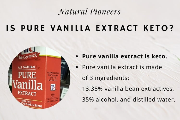 Natural Pioneers Is Pure Vanilla Extract Keto Friendly McCormick