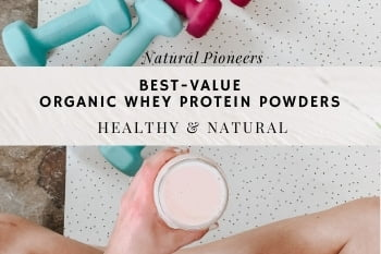 Thumbnail Natural Pioneers Best-Value Organic Whey Protein Powders Healthy and Natural