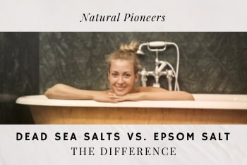 Thumbnail Natural Pioneers Dead Sea Salts vs. Epsom salts The difference