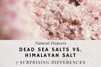 Thumbnail Natural Pioneers Dead Sea Salts vs. Himalayan salt 7 surprising differences
