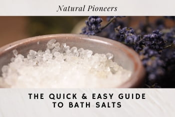 Thumbnail Natural Pioneers The quick and easy guide to bath salts