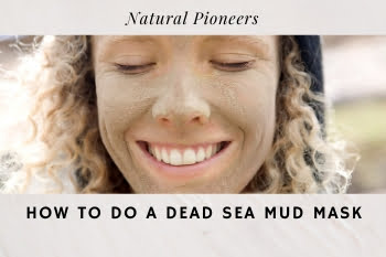 Thumbnail Natural Pioneers How To Do A Dead Sea Mud Mask