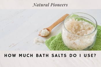 Thumbnail Natural Pioneers How much bath salt do I use