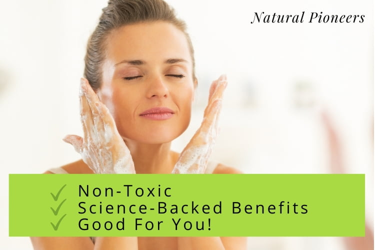 Natural Pioneers What Is The Difference Between Face Wash & Cleanser? Non-toxic, Science-backed, Good for you