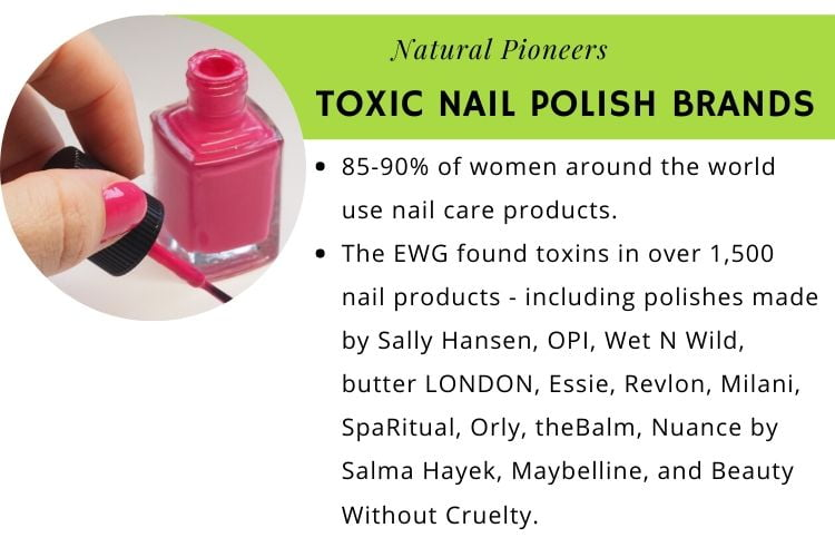 Natural Pioneers What Is Non-Toxic Nail Polish Toxic nail polish brands list