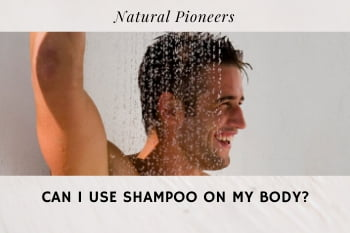 Thumbnail Natural Pioneers Can I use shampoo on my body, studies, ph